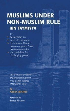 9780955454523: Muslims under non-Muslim Rule. Ibn Taymiyya
