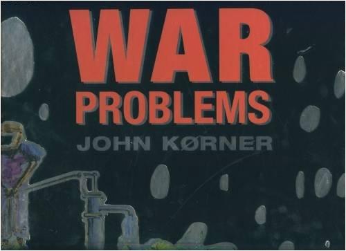 9780955456466: John Korner: War Problems (Danish and English Edition)