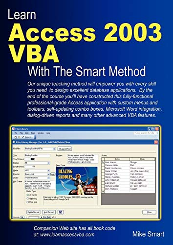 9780955459900: Learn Access 2003 VBA With The Smart Method