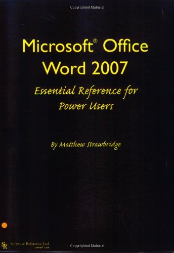 9780955461415: Microsoft Office Word 2007 Essential Reference for Power Users