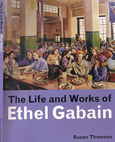 9780955461910: The Life and Works of Ethel Gabain