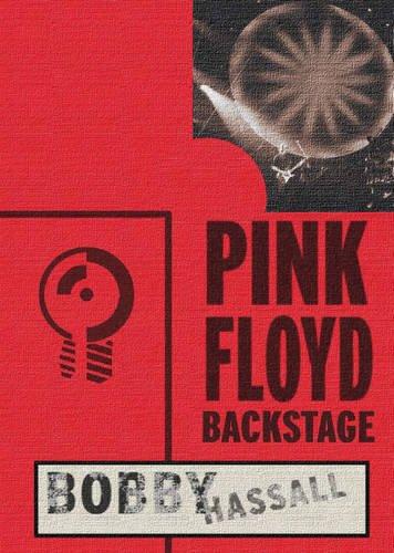 9780955462429: Pink Floyd Backstage