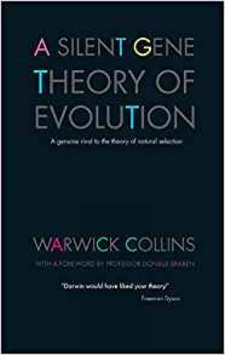 9780955464287: A Silent Gene Theory of Evolution