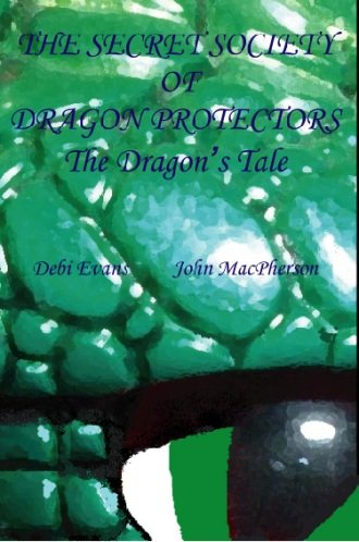 9780955466106: The Dragon's Tale (Secret Society of Dragon Protectors)
