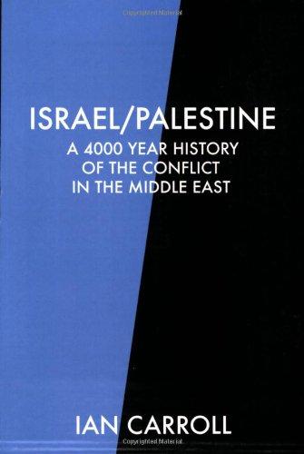 9780955470905: Israel/Palestine: A 4000 Year History