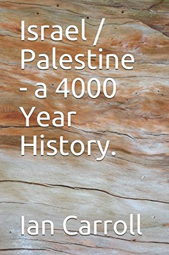 9780955470929: Israel / Palestine - a 4000 Year History.