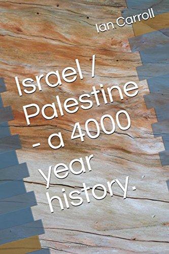 9780955470943: Israel / Palestine - a 4000 year history.
