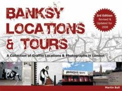 9780955471223: Banksy Locations and Tours: Revised and Updated for 2008: A Collection of Graffiti Locations and Photographs in London