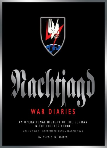 9780955473562: The Nachtjagd War Diaries: An Operational History of the German Night Fighter Force in the West , September 1939-March 1944