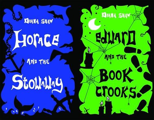 Horace and the Stowaway / Edward and the Book Crooks (Ghosts of Cockleshore Castle): Shaw, ...