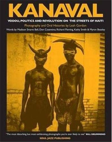 9780955481734: Kanaval: Vodou, Politics and Revolution on the Streets of Haiti