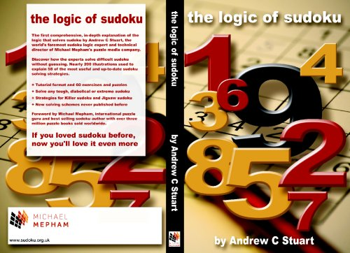 The Logic of Sudoku: Andrew C Stuart
