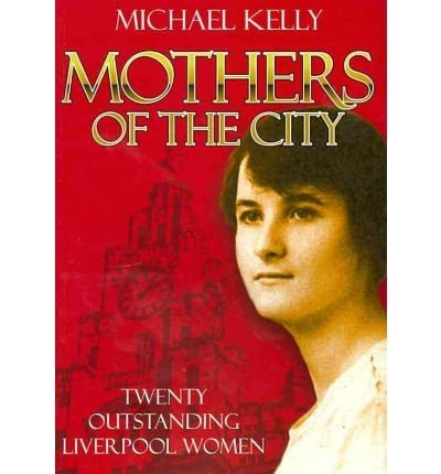 9780955485466: Mothers of the City
