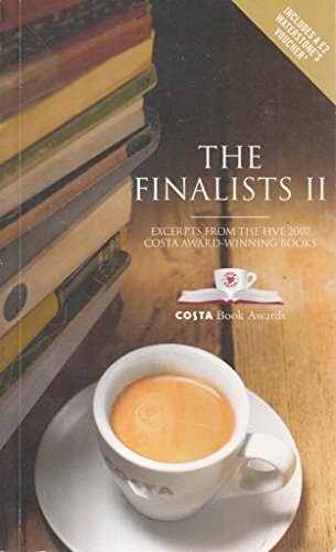 9780955486319: The Finalists: No. II: Excerpts from the Five 2007 Costa Award-winning Books