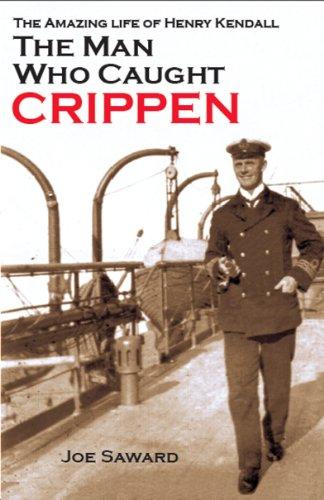 9780955486814: The Man Who Caught Crippen