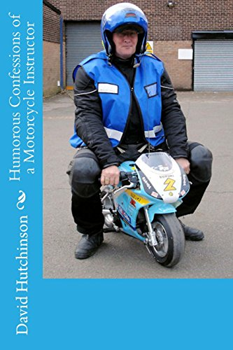 9780955494932: Humorous Confessions of a Motorcycle Instructor