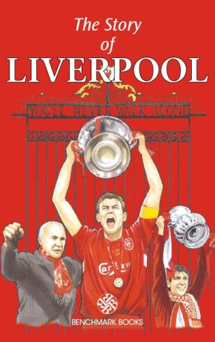 The Story of Liverpool - Benchmark Books