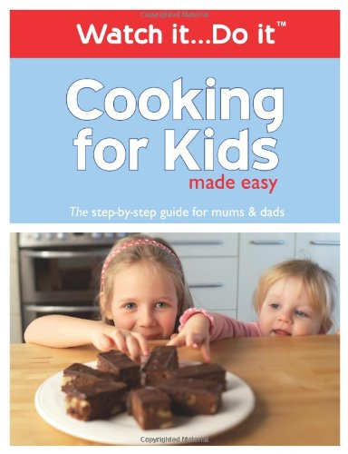 9780955495304: Cooking for Kids Made Easy - 2 DVDs & Book (Watch it...Do it)