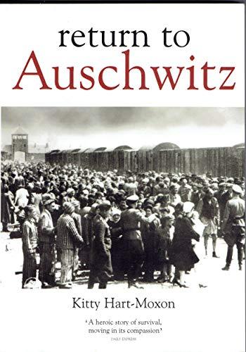 Return to Auschwitz: Hart-Moxon, Kitty