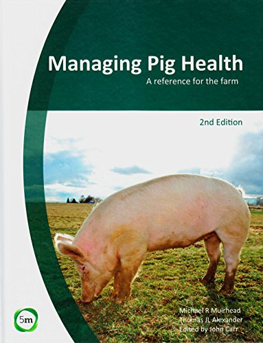 9780955501159: Managing Pig Health: A Reference for the Farm