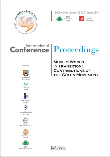 Muslim World in Transition: Contributions of the Gulen Movement (Conference Proceedings): 15th ...