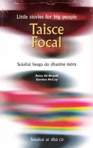 9780955508103: Taisce Focal: Scealtai Beaga Do Dhaoine Mora = Little Stories for Big People
