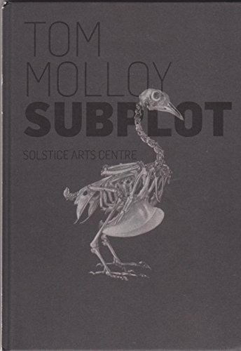 Subplot: Tom Molloy (9780955512032) by Katerina Gregos