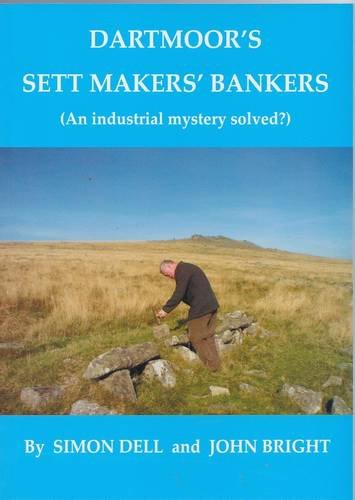 Dartmoor's Sett Makers' Bankers: Dell Simon, Bright