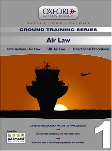 9780955517709: Air Law for PPL and Beyond: International Law, UK Law, Operational Procedures (Skills for Flight)