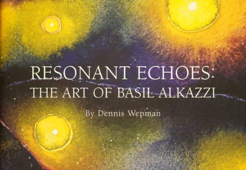 9780955518300: Resonant Echoes: The Art of Basil Alkazzi