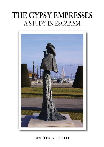 9780955519031: The Gypsy Empresses: A Study in Escapism