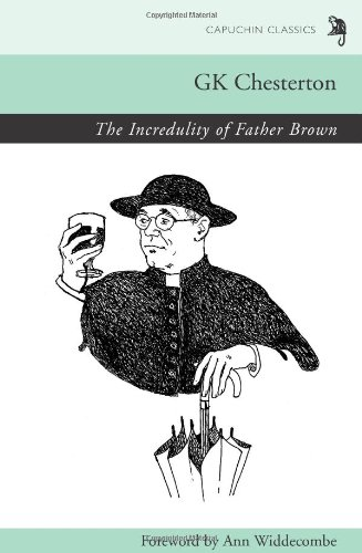 9780955519642: The Incredulity of Father Brown (Capuchin Classics)