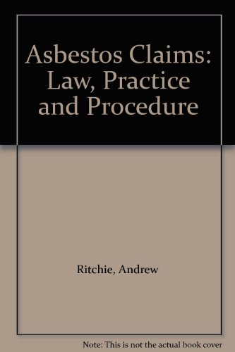 9780955519758: Asbestos Claims: Law, Practice and Procedure