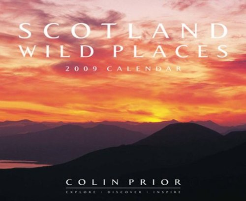 9780955521096: Scotland Wild Places 2009 (Calendar)