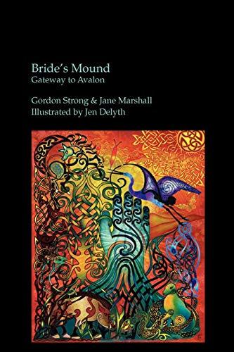 9780955523045: Bride's Mound: Gateway to Avalon