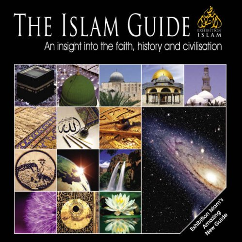 9780955523816: The Islam Guide: An Insight into the Faith, History and Civilisation
