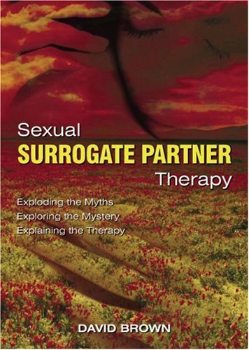 9780955523908: Sexual Surrogate Partner Therapy
