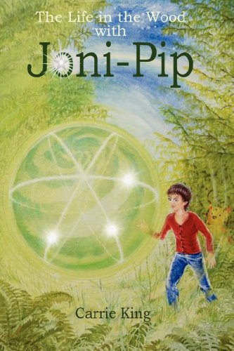 9780955524608: The Life in the Wood with Joni-Pip
