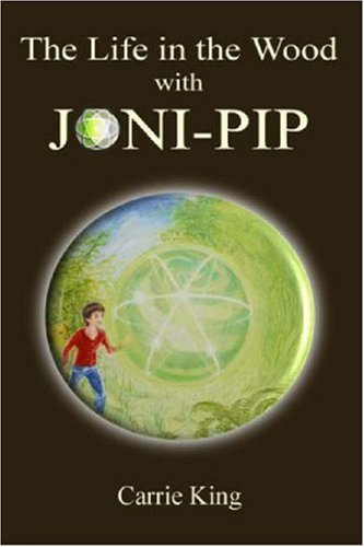 9780955524660: The Life in the Wood with Joni-Pip (Text only version)