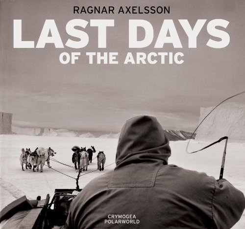 Ragnar Axelsson: Last Days of the Arctic: Nuttall, Mark