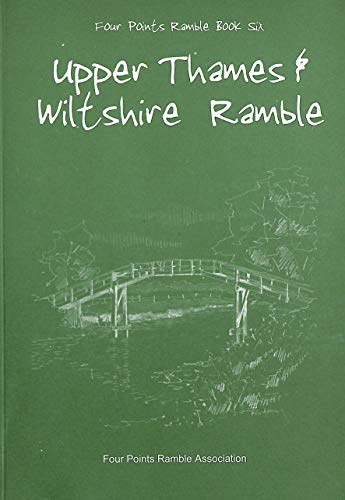 9780955529764: Upper Thames & Wiltshire Ramble (Four Points Ramble)