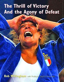 The Thrill of Victory and the Agony of Defeat: Willingham, Bob; Matsumoto, David