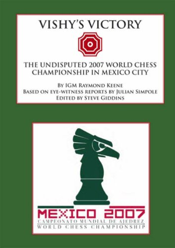 9780955535550: Vishy's Victory: The Undisputed 2007 World Chess Championship in Mexico City
