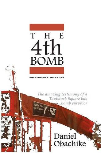 9780955536304: The 4th Bomb - Inside London's Terror Storm