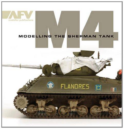 9780955541322: M4: Modelling the Sherman Tank