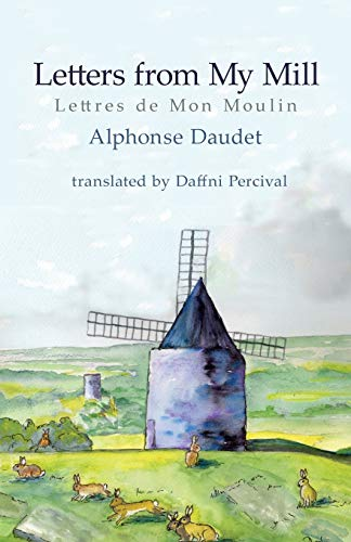 Letters From My Mill (Paperback): Alphonse Daudet