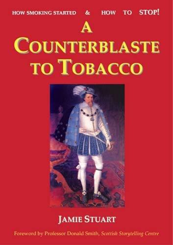 A Counterblaste to Tobacco: Stuart, Jamie