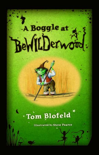 A Boggle at Bewilderwood: TOM BLOFELD