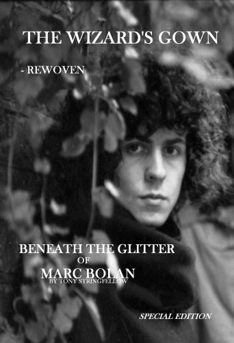 9780955554902: The Wizard's Gown - Rewoven: Beneath the Glitter of Marc Bolan.: Beneath the Glitter of Marc Bolan: