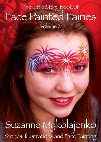 9780955558559: The Little Story Book of Face Painted Fairies: v.2